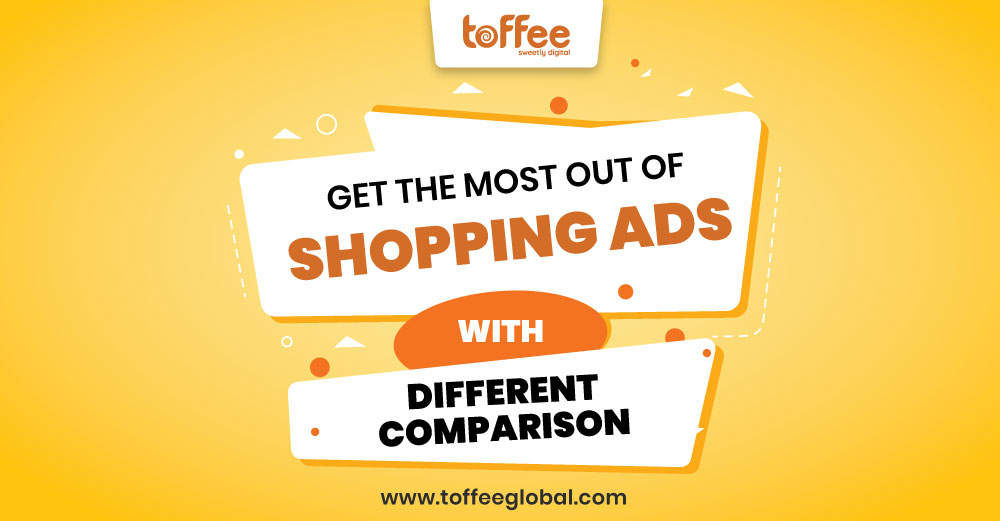 Get the most out of Shopping ads with different comparison-shopping service